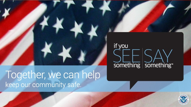 If you see something, say something[1]